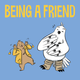 Being a Friend