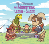 Mia and the Monsters Learns to Share