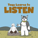Taqu Learns to Listen
