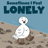 Sometimes I Feel Lonely