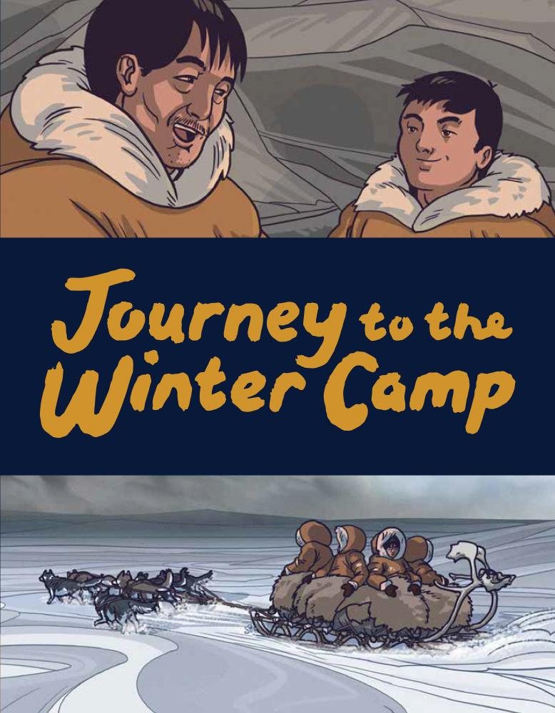 Journey to the Winter Camp