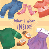What I Wear Inside