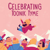 Celebrating Toonik Tyme