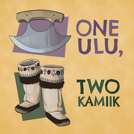One Ulu, Two Kamiik