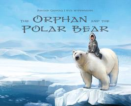 The Orphan and the Polar Bear Big Book