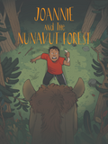 Joannie and the Nunavut Forest