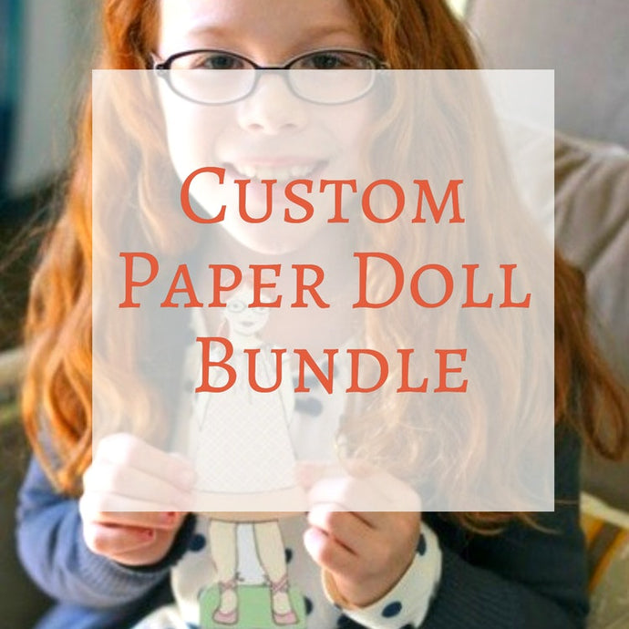 Paper Dolls - Personalized Custom Paper Doll Bundle