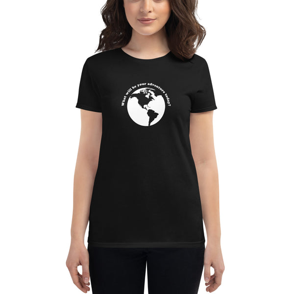 Women's What Will be Your Adventure Today? T-Shirt