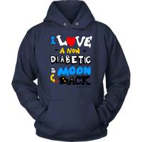 I Love a NON Diabetic to the Moon & Back 💘 Sweatshirts & Hoodies