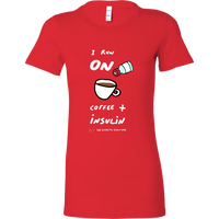 Insulin Queen T-Shirt - I run on coffee and insulin