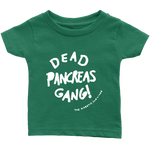 Dead Pancreas Gang Infant Tee Shirt Green