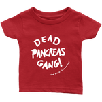 Dead Pancreas Gang Infant T-Shirt