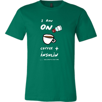 Men's T-Shirt - I run on coffee and insulin Diabetes awareness