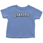 Toddler T-Shirt - DIABADASS