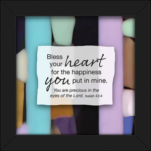 Plaque - Reflections Series. Black Framed 7in X 7in Plaque With Mosaic Design. Bless Your Heart - Isaiah 43:4