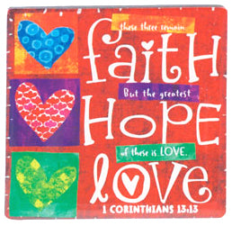 Colour Block Series - Magnet - Faith Hope Love - 1 Corinthians 13:13 - 2.5in X 2.5in