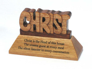 Table Ornament  Christ Is The Head Of This House 9.5 X 3.6 X 6Cm