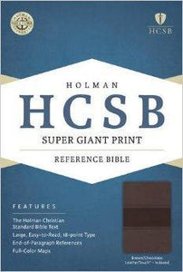 HCSB Super Giant Print Reference Bible, Brown/Chocolate LeatherTouch Indexed