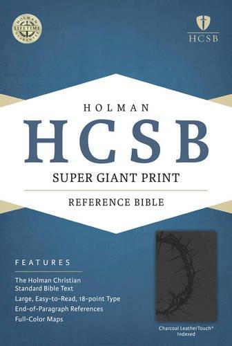 HCSB Super Giant Print Reference Bible, Charcoal LeatherTouch Indexed
