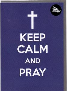THE MOVEMENT  INSPIRATIONAL CARDS KEEP CALM AND PRAY