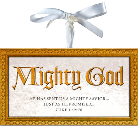 Plaque - Hanging - Isaiah 9:6 Collection - Mighty God 2.6In X 4.6In