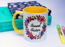 Load image into Gallery viewer, SWEET SISTER MUG
