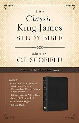 The Classic King James Study Bible: Edited by C. I. Scofield