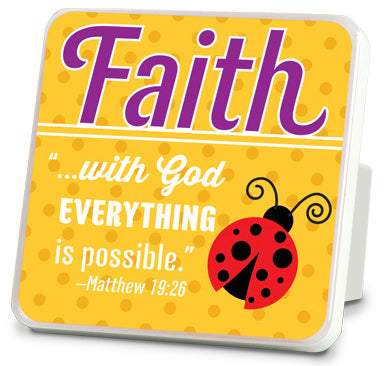 Plaque - Faith. Happy Series. 4in X 4in Matthew 19:26