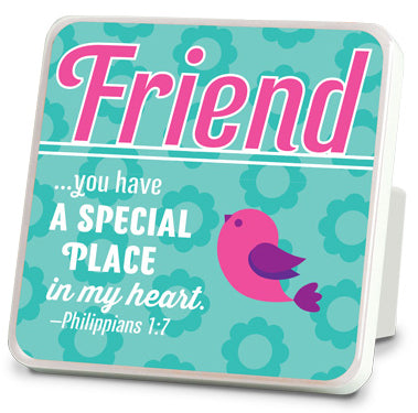 Plaque - Friend. Happy Series. 4in X 4in. Philippians 1:7