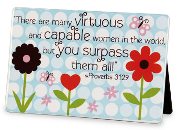 Ceramic Plaque ;There Are Many Virtuous And Capable Woman Proverb 31;29
