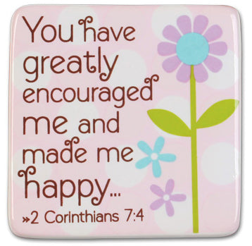 You Have Encouraged me and mede me happy 2 corinthians 7;4