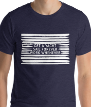 Load image into Gallery viewer, Get a Yacht. Sail Forever. | Men's Premium T-Shirt