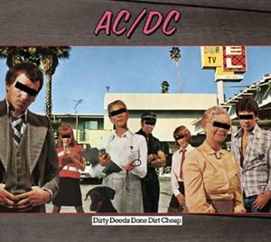 Dirty Deeds Done Dirt Cheap on AC/DC bändin vinyyli LP.