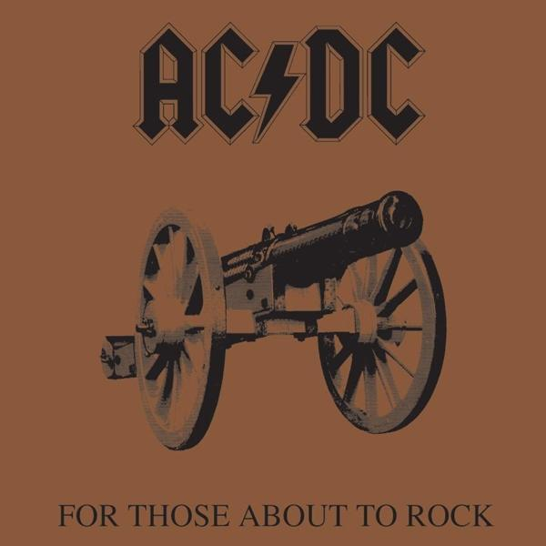 For Those About To Rock on AC/DC bändin vinyyli LP.