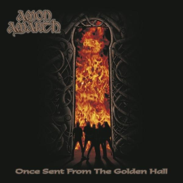Once Sent From The Golden Hall on Amon Amarth bändin vinyyli LP.