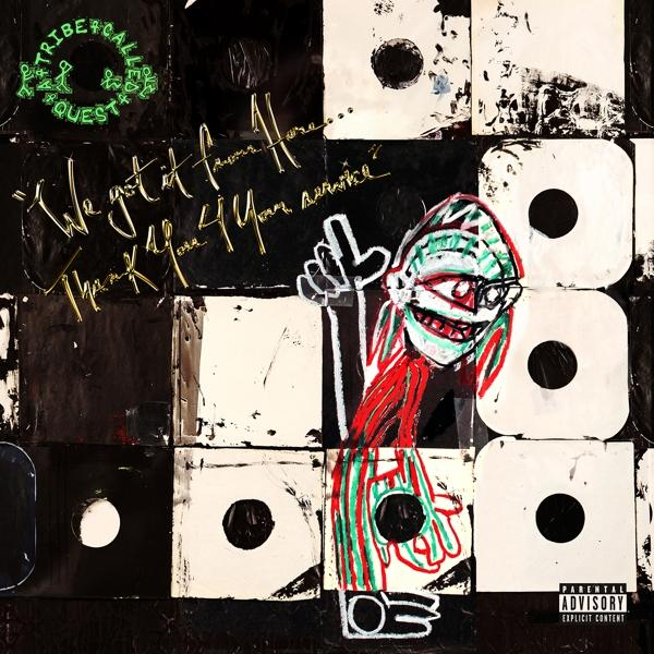 We Got It From Here...Thank You 4 Your Service  on A Tribe Called Quest bändin vinyyli LP.
