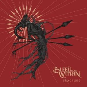 Fracture on Bleed From Within bändin albumi LP.