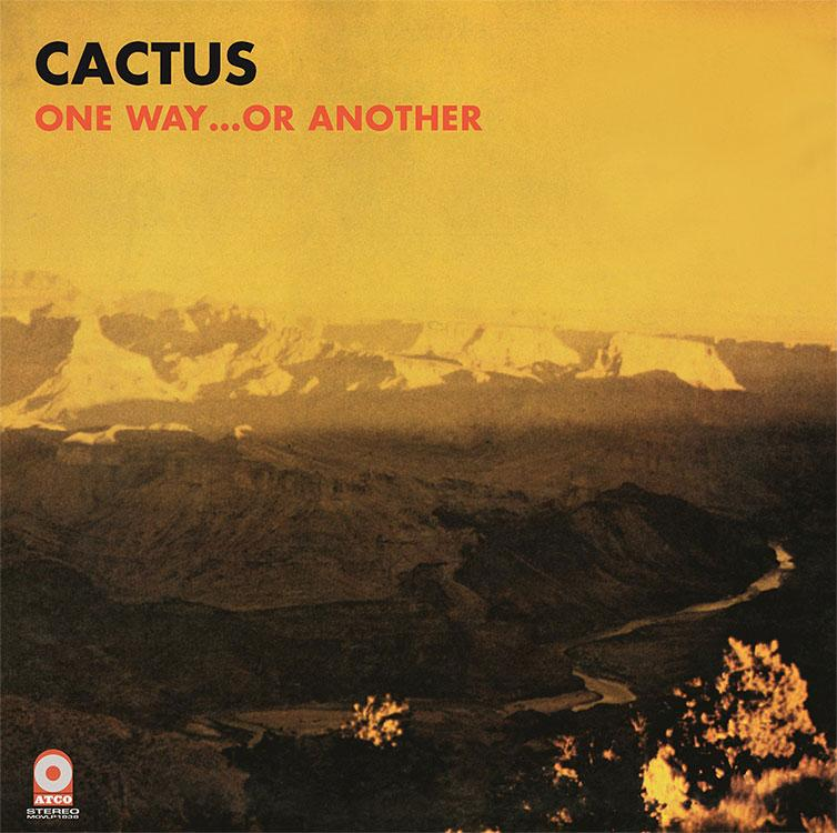 One Way...Or Another on Cactus yhtyeen LP-levy.
