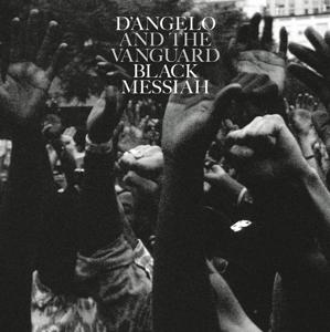 Black Messiah on D'angelo And The Vanguard bändin vinyyli LP-levy.