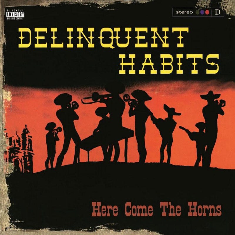 Here Come The Horns on Delinquent Habits yhtyeen albumi.