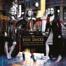 Taking The Long Way on Dixie Chicks bändin vinyyli LP.