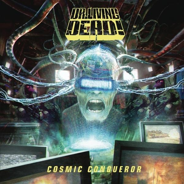 Cosmic Conqueror on Dr. Living Dead! bändin vinyyli LP.