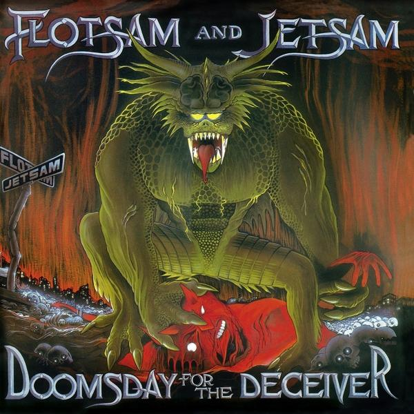 Doomsday For The Deceiver on Flotsam & Jetsam bändin vinyyli LP.