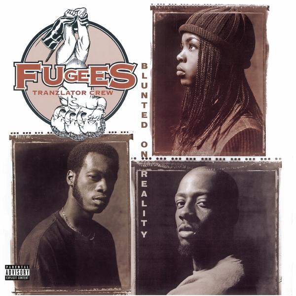 Blunted On Reality on Fugees bändin vinyyli LP.