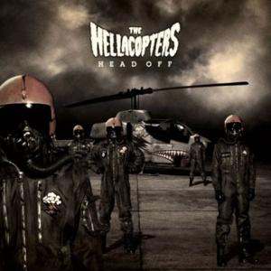 Hellacopters - Head Off on Hellacopters bändin vinyyli LP.