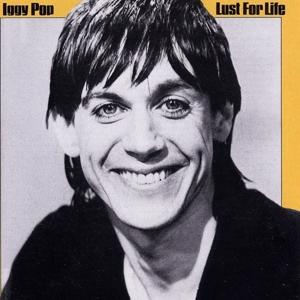Lust For Life on Iggy Pop artistin albumi LP.
