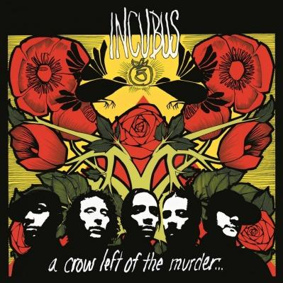 A Crow Left Of The Murder on Incubus yhtyeen LP-levy.