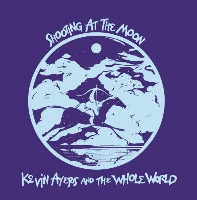 Shooting At The Moon on Kevin Ayers And The Whole World yhtyeen LP-levy.
