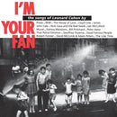 I'm Your Fan -Tribute-  on Leonard Cohen artistin LP-levy.