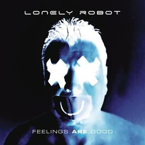 Feelings Are Good on Lonely Robot bändin albumi LP.